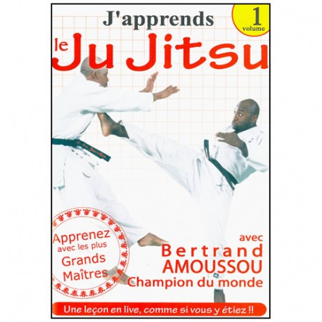 J'apprends le Ju-Jitsu Vol.1 - Bertrand Amoussou