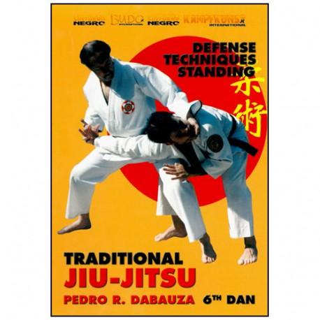 Jiu Jitsu Traditional Vol.3, def techniques standing - P. R. Dabauza