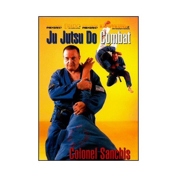 Ju Jutsu Do, Combat - Sanchis