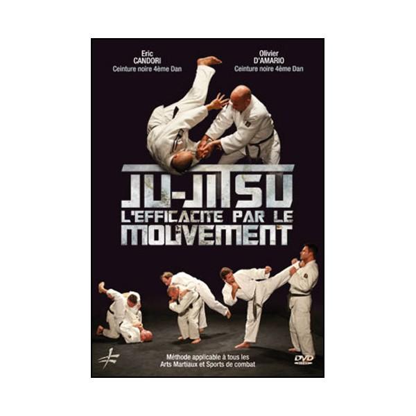 Ju-Jitsu l'éfficacité par le mouvement - Candori/D'Amario
