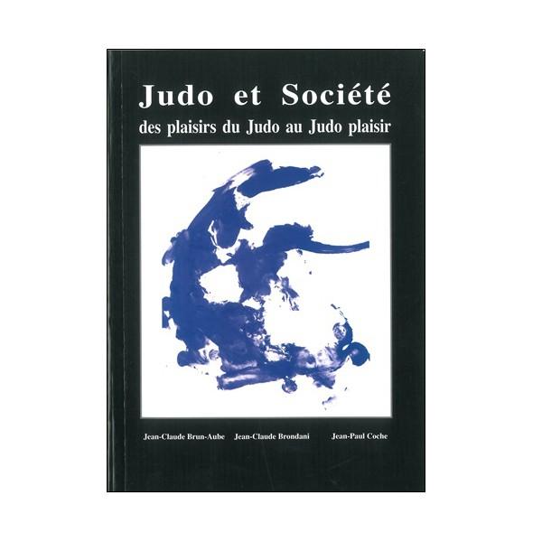 Judo et Société - Brun-Aube / Brondani / Coche