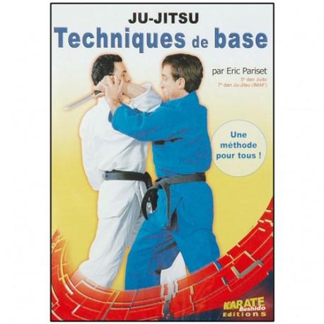 Ju-Jitsu, techniques de base - Eric Pariset