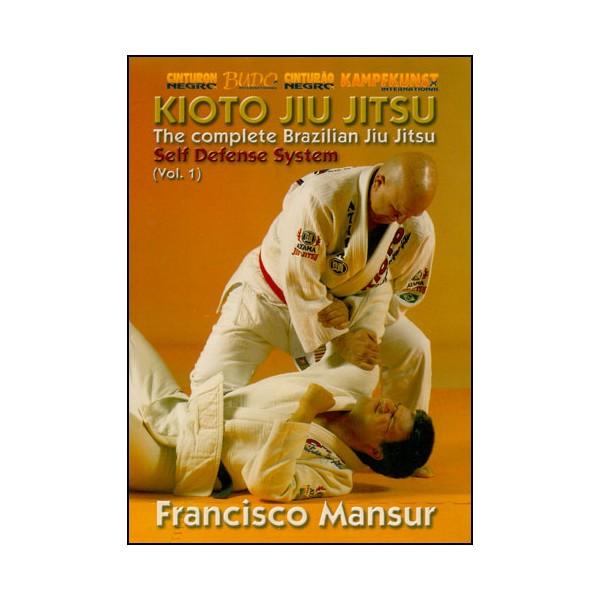 Kioto Jiu Jitsu, Self Defense System vol.1 - Francisco Mansur
