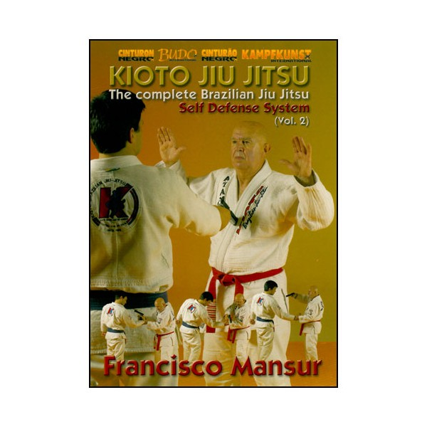 Kioto Jiu Jitsu, Self Defense System vol.2 - Francisco Mansur