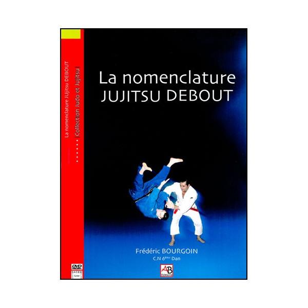 La monenclature  JUJITSU Debout - Bourgoin