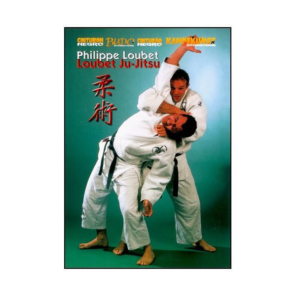 Loubet Ju-Jitsu vol. 1 - Philippe Loubet