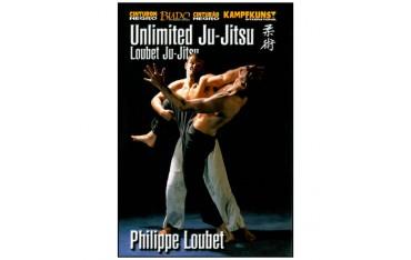 Loubet Ju-Jitsu vol. 2, Unlimited Ju-Jitsu - Philippe Loubet