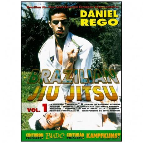 Brazilian Jiu Jitsu Vol.1, posit. Montada & échapp. - Daniel Rego