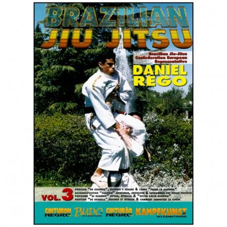 Brazilian Jiu Jitsu Vol.3, posit. De Guardia - Daniel Rego