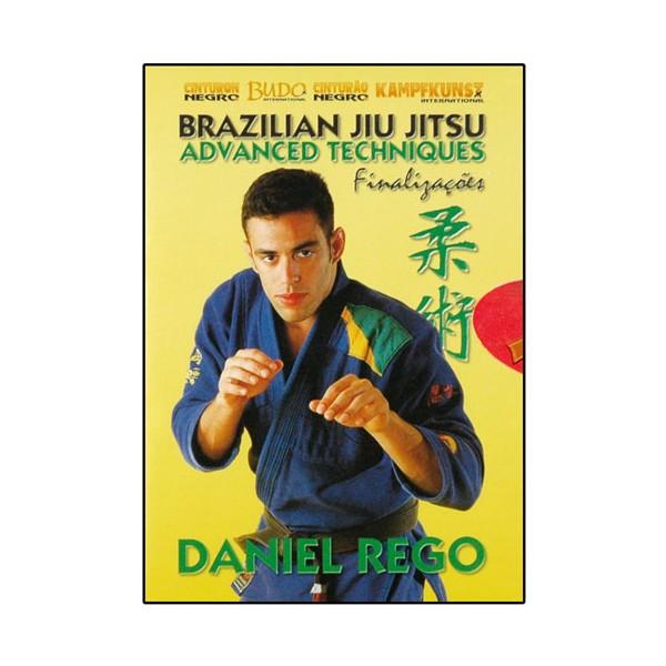 Brazilian Jiu Jitsu Vol.5, techn. avanc., finalisations - Daniel Rego