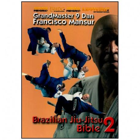 Brazilian Jiu Jitsu, Bible 2 - Francisco Mansur