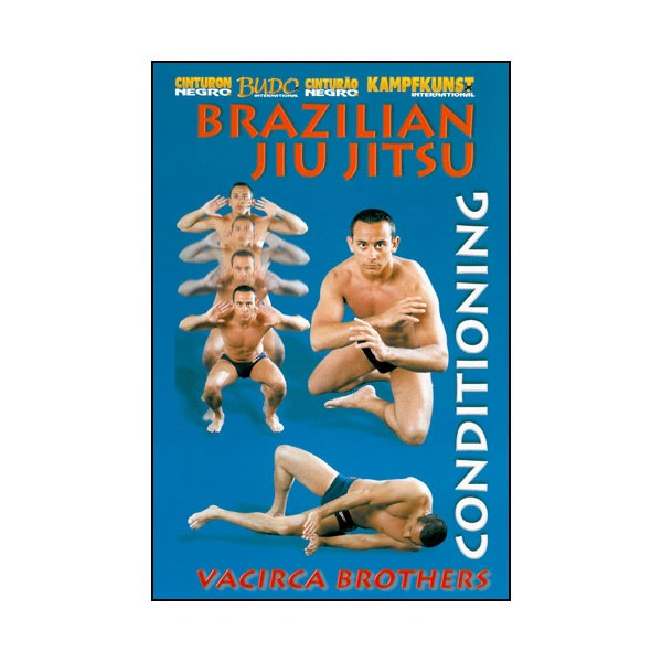 Brazilian Jiu-Jitsu, le conditionnement physique - Vacirca