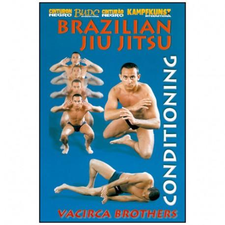 Brazilian Jiu-Jitsu, le conditionnement physique - Vacirca