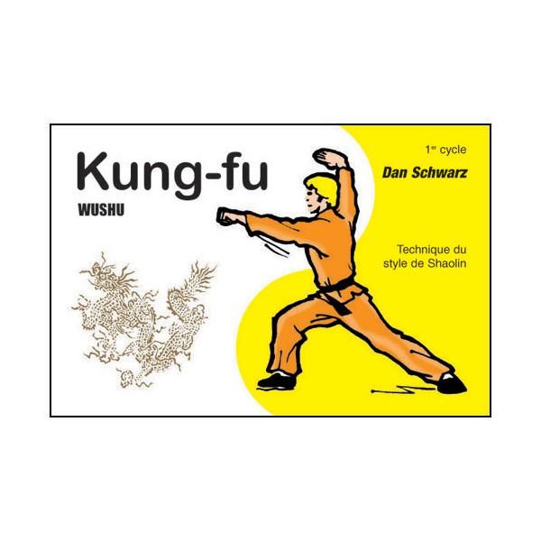 Kung-fu wushu en BD, style Shaolin 1er cycle - Dan Schwarz