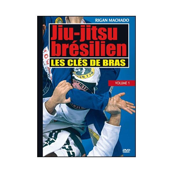 Essence du Jiu-Jitsu Brésilien : clés de bras - Rigan Machado