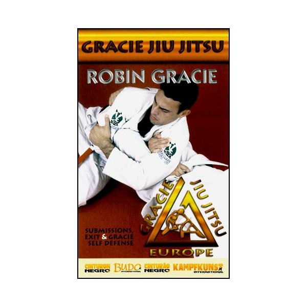 Gracie Jiu Jitsu, soumissions, sorties & self-défense - Robin Gracie