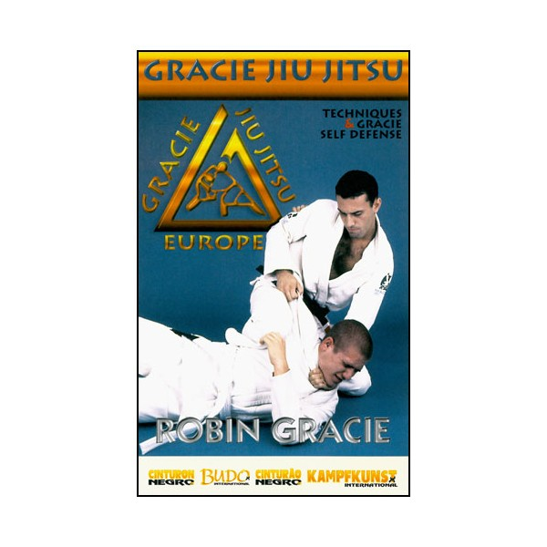 Gracie Jiu Jitsu, techniques & self-défense - Robin Gracie