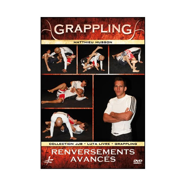 Grappling vol.7 renversements avançés - Husson