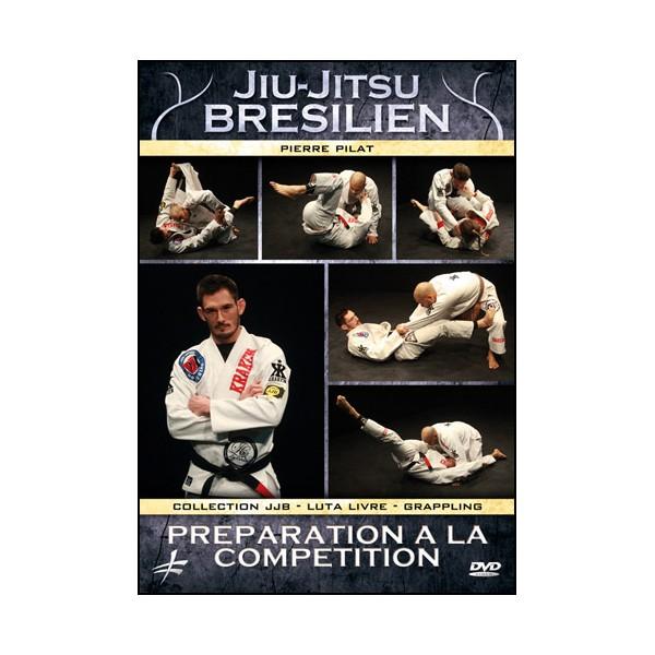 Jiu-Jitsu Bresilien : Préparation à la compétition - Pilat