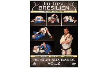 Jiu-Jitsu Bresilien vol.2 retour aux bases - Edouardo Nascimento