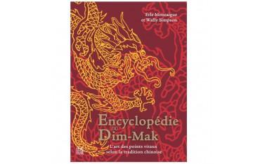 L'encyclopédie du Dim Mak, l'art des points vitaux selon la tradition chinoise - Erle Montaigue & Wally Simpson