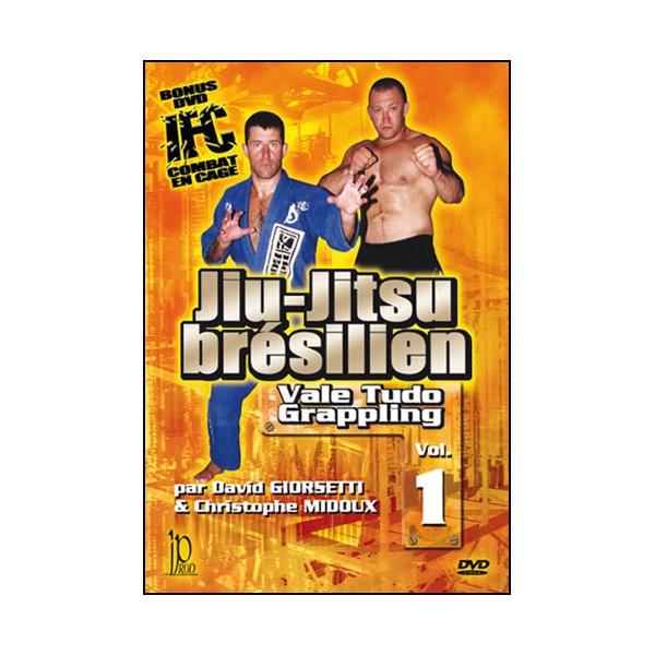 Jiu-Jitsu Brésilien, Grappling, Vale Tudo Vol.1 - Giorsetti.Midoux