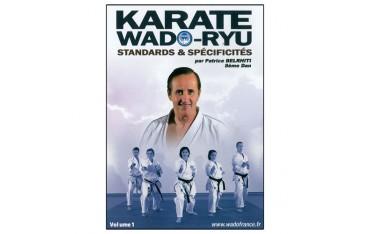 Karaté Wado Ryu Vol.1 standards & spécificités - P Belrhiti