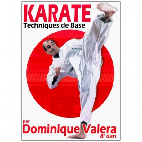 Karaté, Techniques de base - Dominique Valéra