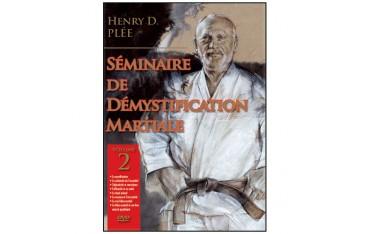 Séminaire de Démystification Martiale Vol.2 - Henry Plée
