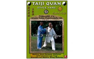 Taiji Quan style Yang Vol.1, Ji Ben Gong - Galinier