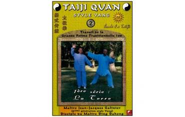 Taiji Quan style Yang Vol.2, la Terre - Galinier