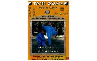 Taiji Quan style Yang Vol.3, L'Homme - Galinier