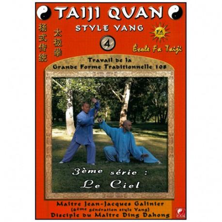 Taiji Quan style Yang Vol.4, Le Ciel - Galinier