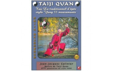 Taiji Quan épée Yang 55 mouvements - Jean-Jacques Galinier