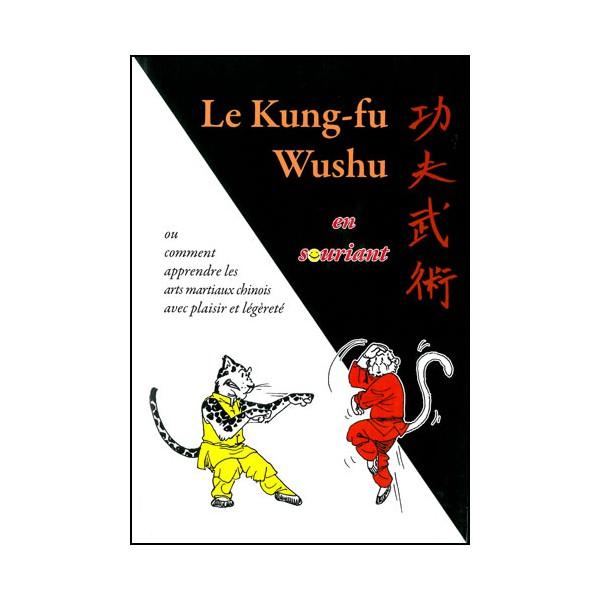 Le Kung-Fu Wushu en souriant - George Charles