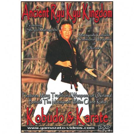 Ancient Tyu Kyu kingdom Kobudo & Karate - Matayoshi