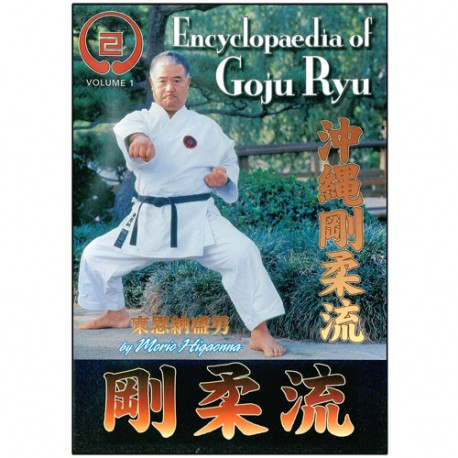 Goju-Ryu Encyclopedia 1 - Higaonna