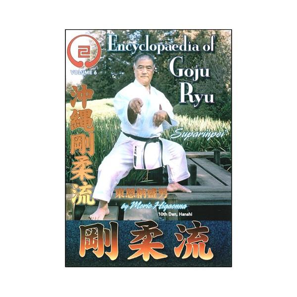 Goju-Ryu Encyclopedia 6 - Higaonna