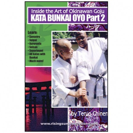 Inside Okinawan Goju-Chinen, Bunkai Oyo Vol.2 -Teruo Chinen