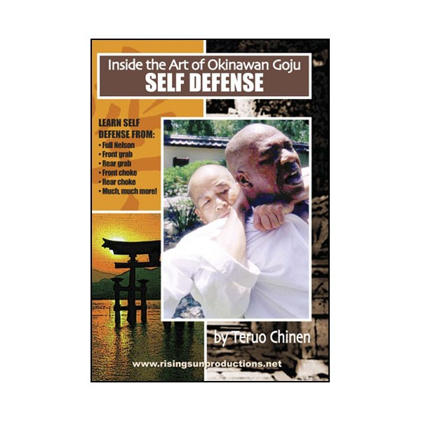 Inside Okinawan Goju-Chinen, Self-Defense - Teruo Chinen