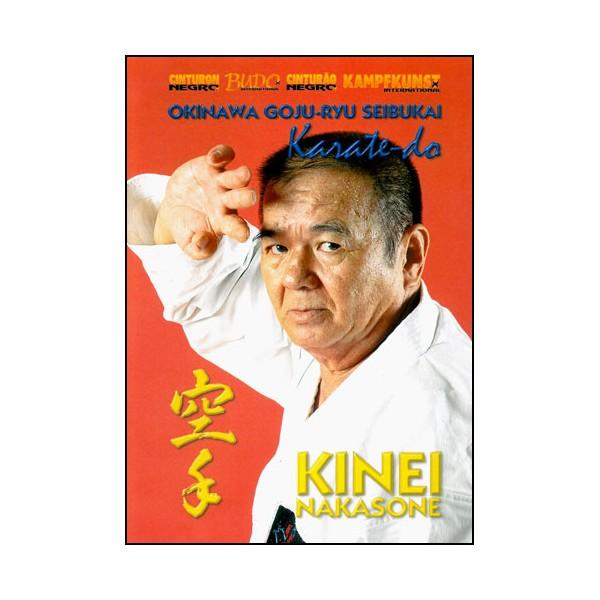 Karate-Do, Okinawa Goju Ryu Seibukai - Kinei Nakasone