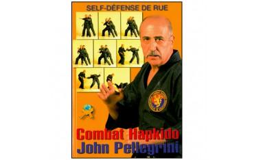 Combat Hapkido, self-défense de rue - John Pellegrini