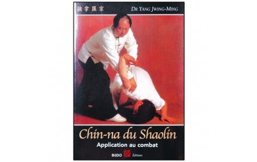 Chin-Na du Shaolin, application au combat - Dr Yang Jwing Ming