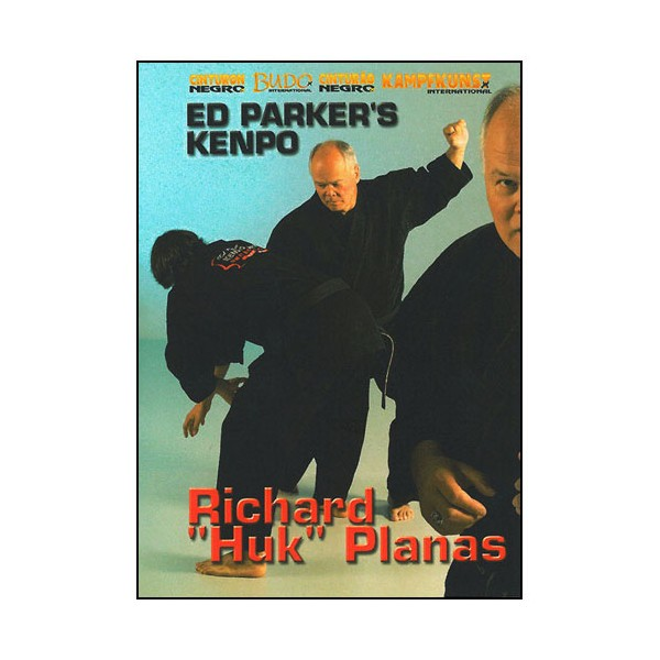 "Ed Parker's Kenpo - Richard ""Huk""Planas"