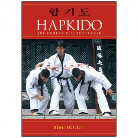 Hapkido, art coréen d'auto-défense - Rémi Mollet