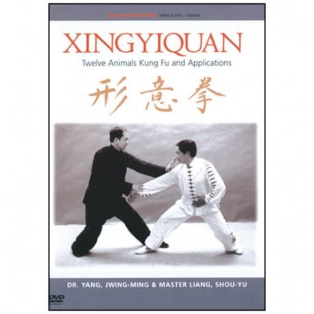 Xingyiquan, twelve Animals Kung Fu & Applications - Yang J-M & Shou-Y