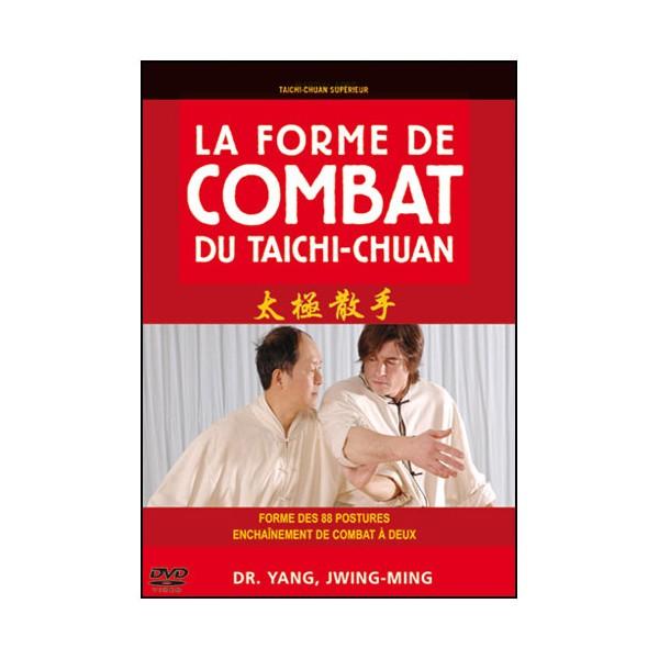 Forme de combat du Taïchi-Chuan - Yang Jwing-Ming
