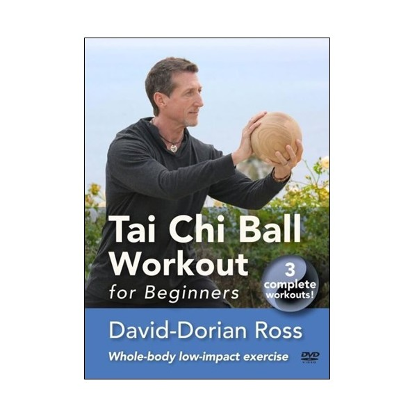 Tai Chi Ball workout for beginners - David-Dorian Ross (anglais)
