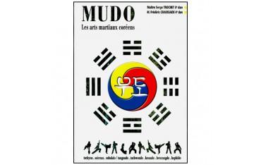 Mudo, les arts martiaux Coréens - Serge Trochet & Frédéric Chaussade