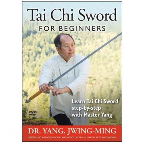 Tai Chi Sword for beginners - Yang Jwing-Ming (anglais)